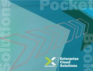 Nutanix Enterprise Cloud Solutions Pocket Book