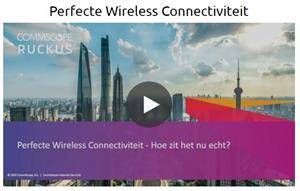 Webinar: Perfecte Wireless Connectiviteit uitgelegd