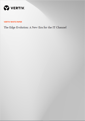 The Edge Evolution: A New Era for the IT Channel