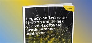 Legacy-software de IT-strop om de nek van veel software producerende bedrijven