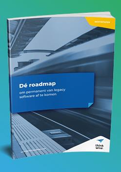 Dé roadmap om permanent van legacy software af te komen