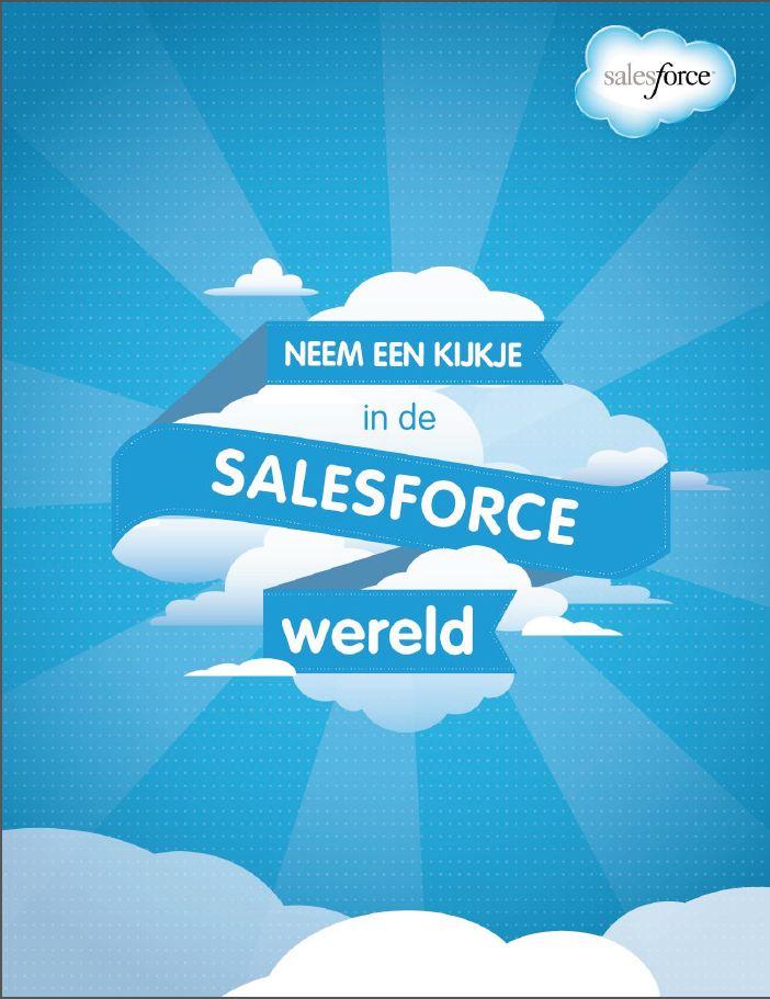 Neem een kijkje in de Salesforce wereld