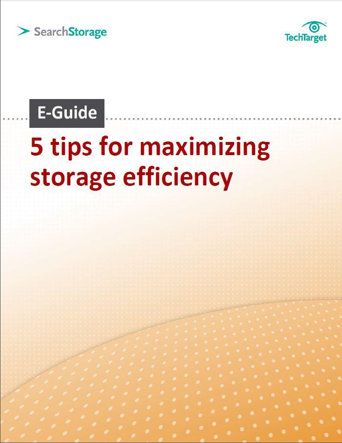E-guide: 5 tips voor de optimalisatie van storage-efficiëntie