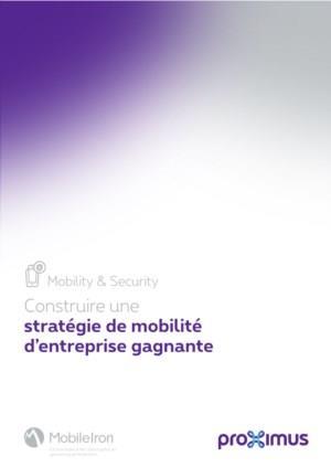 Construire une stratégie de mobilité d'entreprise gagnante