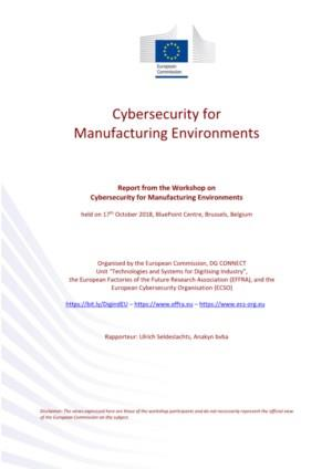 Cybersecurity for Manufacturing - Workshop Report