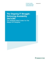 The struggle to meet the always-on enterprise demands; How Availability strategies must evolve in today's 24x7x365 business land