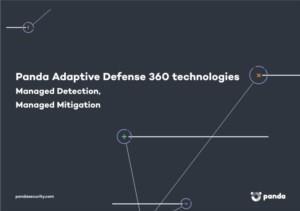 Panda Adaptive Defense 360 technologies