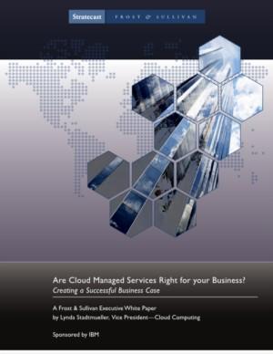 Zijn Cloud Managed Services geschikt voor uw bedrijf? Een succesvolle business case creëren