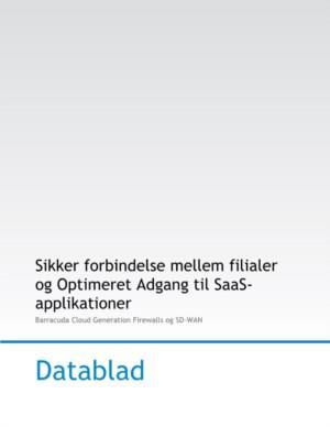 Sikker forbindelse mellem filialer og optimeret adgang til SaaS-applikationer