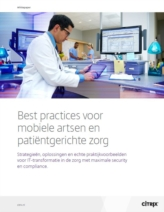 Best practices voor mobiele artsen en patiëntgerichte zorg