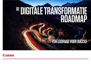Leidraad voor succes: de digitale transformatie roadmap