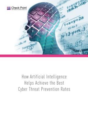 How Artificial Intelligence Helps Achieve the Best Cyber Threat Prevention Rates