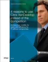 Virtualisatie: 4 argumenten waarom Citrix XenDesktop beter is dan de concurrentie