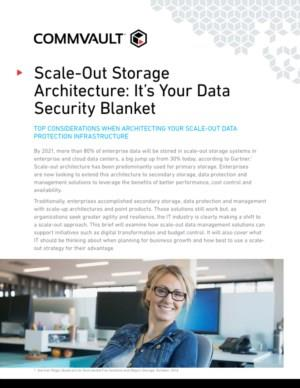 Scale out storage architecture, it is your data security blanket
