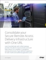 Consolideer uw veilige remote access delivery infrastructuur met één URL