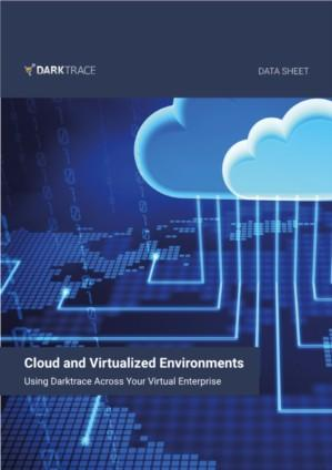 Darktrace Cloud and Virtualised Environments