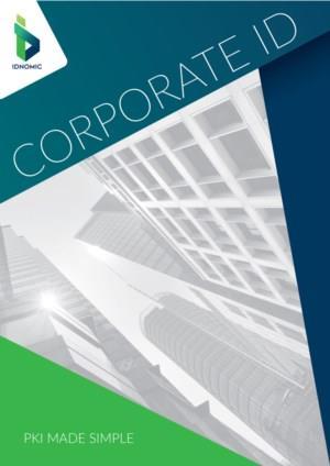 Corporate ID: PKI made simple!