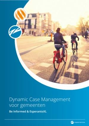 Dynamic Case Management voor Gemeenten