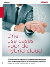 Drie use cases voor de Hybrid Cloud