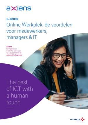 Online Werkplek: de voordelen voor medewerkers, managers & IT