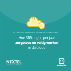 Hoe 365 dagen per jaar zorgeloos en veilig werken in de cloud