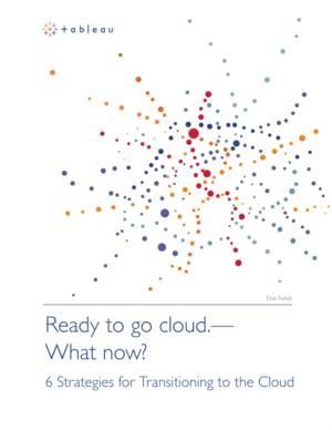 6 strategieën voor de transitie naar de Cloud
