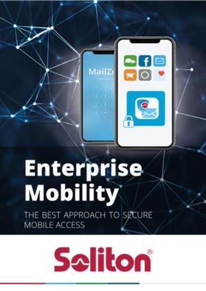 Enterprise Mobility; the best approach to secure mobile access
