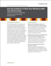 Een servicedesk die uw workforce overweldigt is te realiseren in slechts 5 stappen