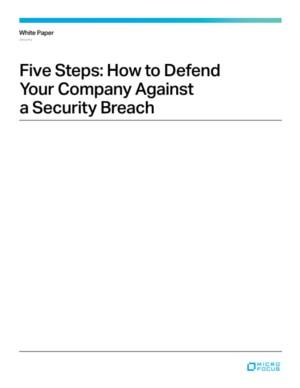 Five Steps: How to Defend Your Company Against a Security Breach
