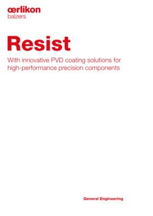 Resist With innovative PVD coating solutions for high-performance precision components
