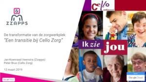 De transformatie van de zorgwerkplek: Een transitie bij Cello