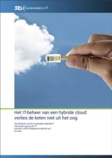 Het IT-beheer van een hybride cloud: verlies de IT-keten niet uit het oog