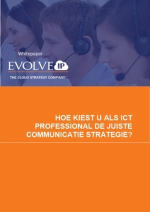 Hoe kiest u als ICT professional de juiste communicatie strategie?