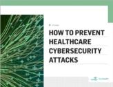 Hoe gezondheidszorginstellingen zich kunnen wapenen tegen cybersecurity aanvallen