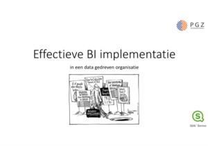 Effectieve BI implementatie in een data gedreven organisatie