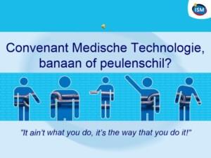 Van banaan naar peulenschil, maak eenvoudig een succes van het Convenant Medisch Technologie en NEN7