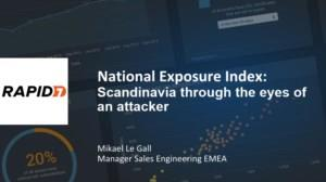 Scandinavia through the eyes of an attacker