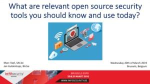 What are relevant open source security tools  you should know and use today?