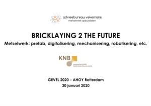 Bricklaying to the future
