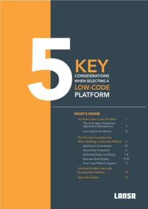 De 5 belangrijkste overwegingen voor de selectie van een Low-code Platform