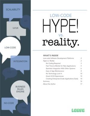 Low-code: Hype vs. Reality