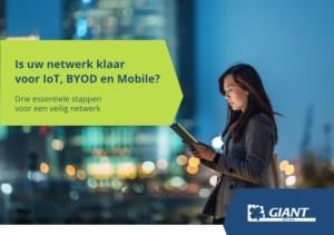 Is uw bedrijf klaar voor IoT, BYOD en Mobile?