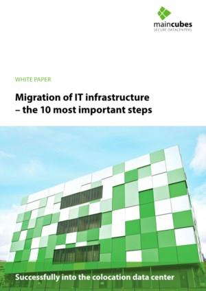 Migration of IT infrastructure – the 10 most important steps
