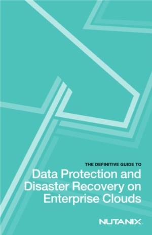 De ultieme gids voor Data Protectie en Disaster Recovery op Enterprise Clouds