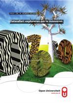 Datasafari: exploreren om te innoveren