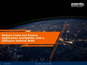 Reduce Costs and Ensure Application Availability with a Software Defined WAN