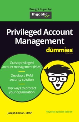 Privileged accountmanagement voor Dummies