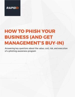Rapid7 - get backing for a phishing awareness program