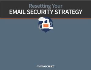 De noodzaak om uw e-mail beveiligingsstrategie te herzien