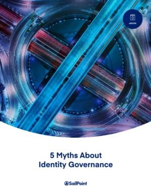 5 Myths About Identity Governance